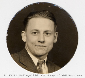 A Keith Smiley, 1938. Courtesty of MMH Archives.
